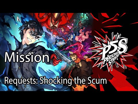Persona 5 Strikers Mission Requests:Shocking the Scum |