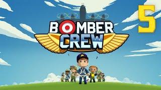 Bomber Crew #5