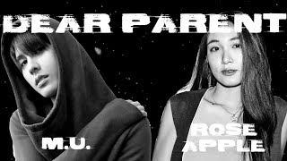 M.U.(MMTM) x Roseapple - Dear Parents