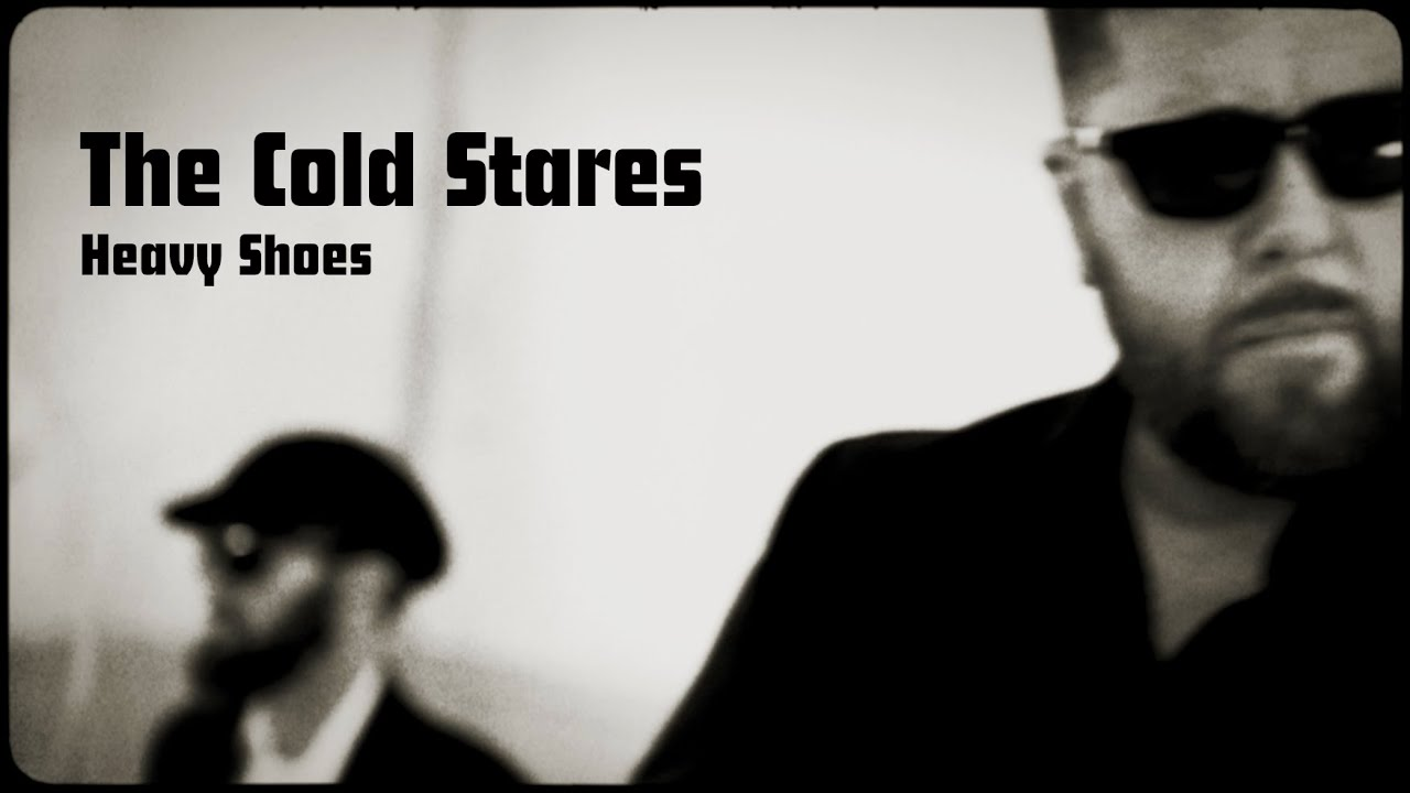 Music of the Day: The Cold Stares - Heavy Shoes