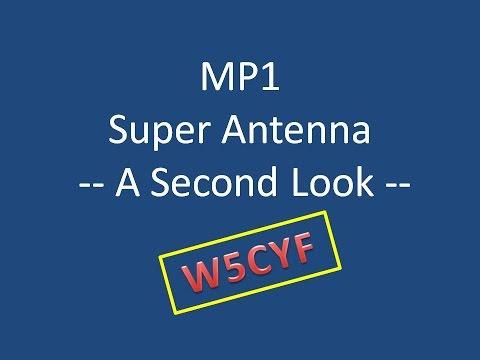 MP1 Super Antenna – A Second Look