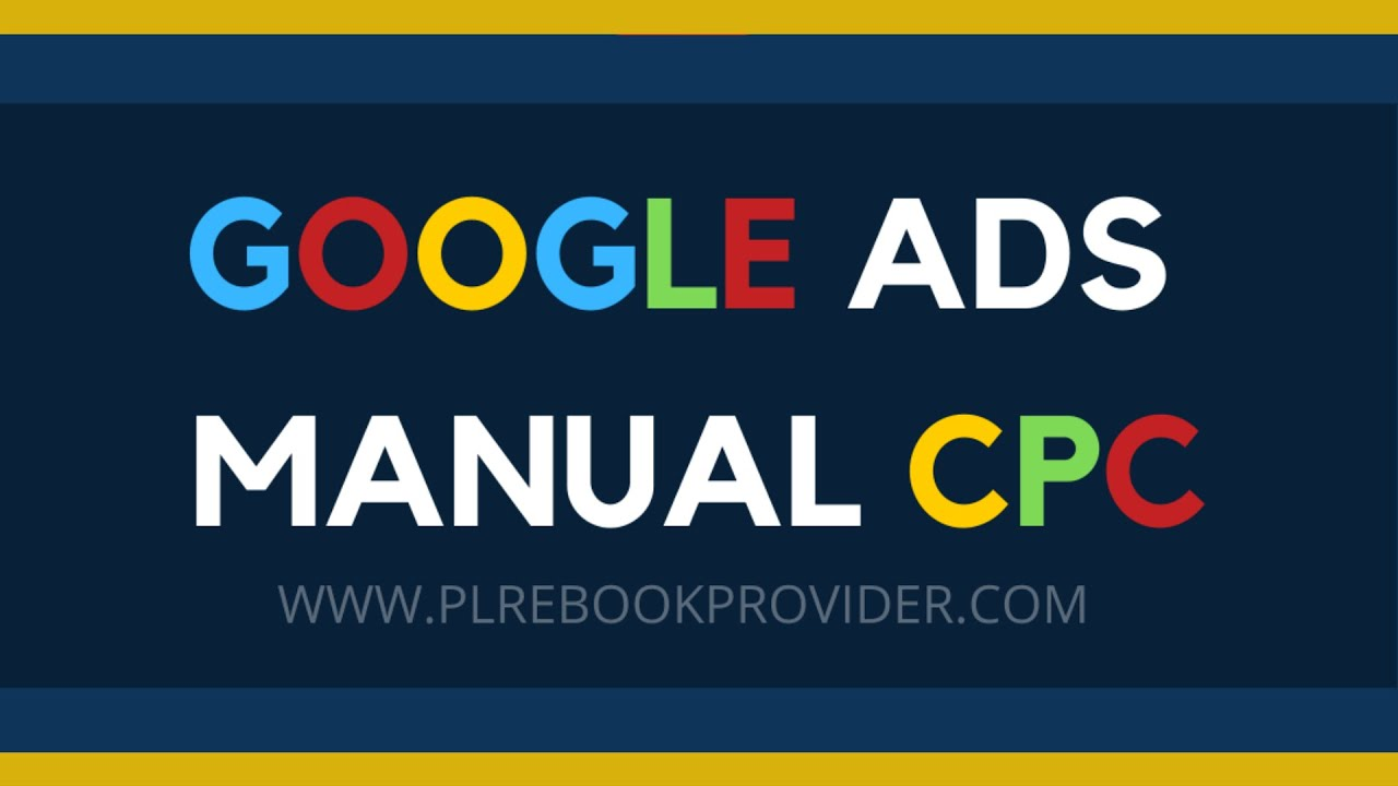 How to Create Google Ads with MANUAL CPC Bidding (Controle your Bids MANUALLY in Google AdWords)