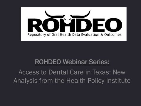 Access to Dental Care in Texas  New Analysis from the ADA Health Policy Institute