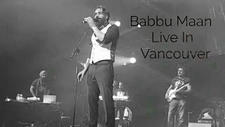 Babbu Maan | Mehndi Song | PNE Vancouver Live Today | 5 May 2018