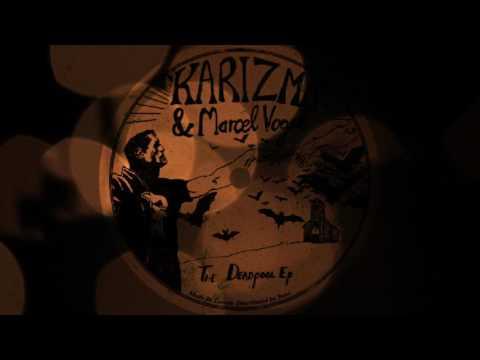Karizma - Work It Out (Original Mix)