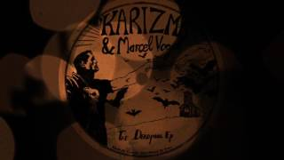 Karizma Work It Out Original Mix