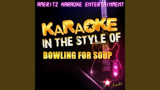 When We Die (In the Style of Bowling for Soup) (Karaoke Version)
