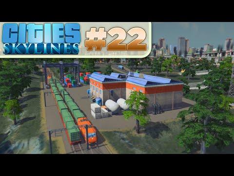 Cities Skylines :: # 22 - Trains! Cargo Trains!
