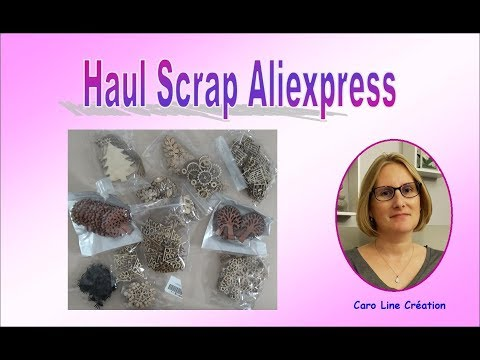 Haul Scrap Aliexpress - janvier 2019