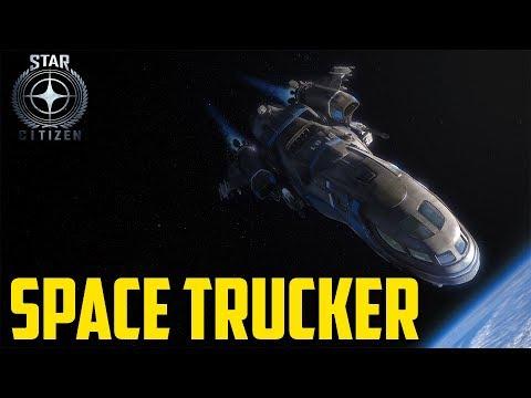 Star Citizen - Space Trucker