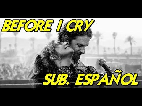 Lady Gaga - Before I Cry Sub. Español