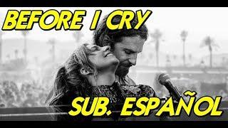 Lady Gaga - Before I Cry sub. español Video