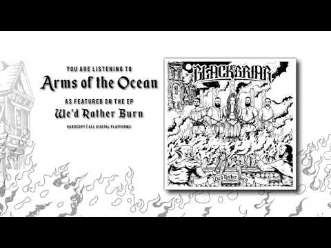 Blackbriar - Arms of the Ocean (Official Audio)