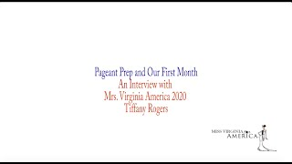 Miss Virginia Interview Series: Pageant Prep and Our First Month - An Interview with Mrs Virginia