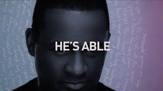 Noel Robinson - He's Able (Official Lyric Video)