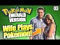 Wife Plays Pokemon! Emerald Version! part 3