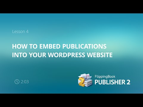 FlippingBook Publisher: How to embed publications into your WordPress website