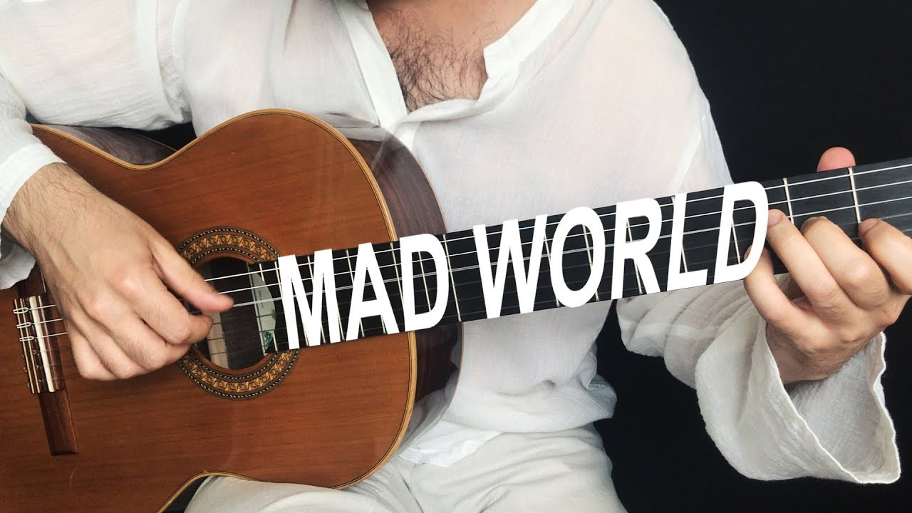 MAD WORLD for Fingerstyle guitar. Aleksandr Chuiko / Guitar Me School.