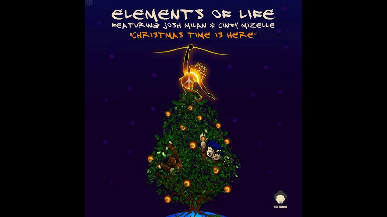 Good Elements Of Life Feat. Josh Milan U0026 Cindy Mizelle   Christmas Time Is Here  (Main) Nice Look