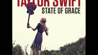 State of Grace - Taylor Swift + Download Link