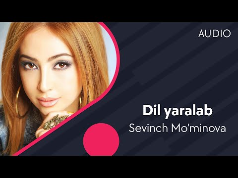 Sevinch Mo'minova - Dil yaralab | Севинч Муминова - Дил яралаб (music version)