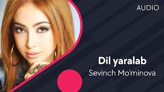 Sevinch Mo'minova - Dil yaralab | Севинч Муминова - Дил яралаб (music version)