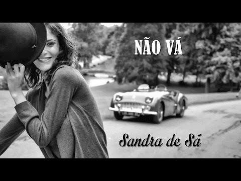 Não Vá   Sandra De Sá  (legendado) HD.