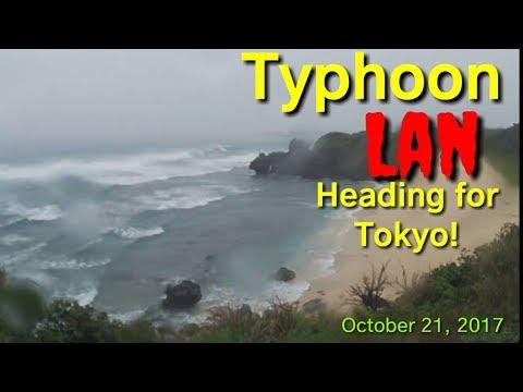 Live: Typhoon lan heading for Tokyo, October 21, 2017