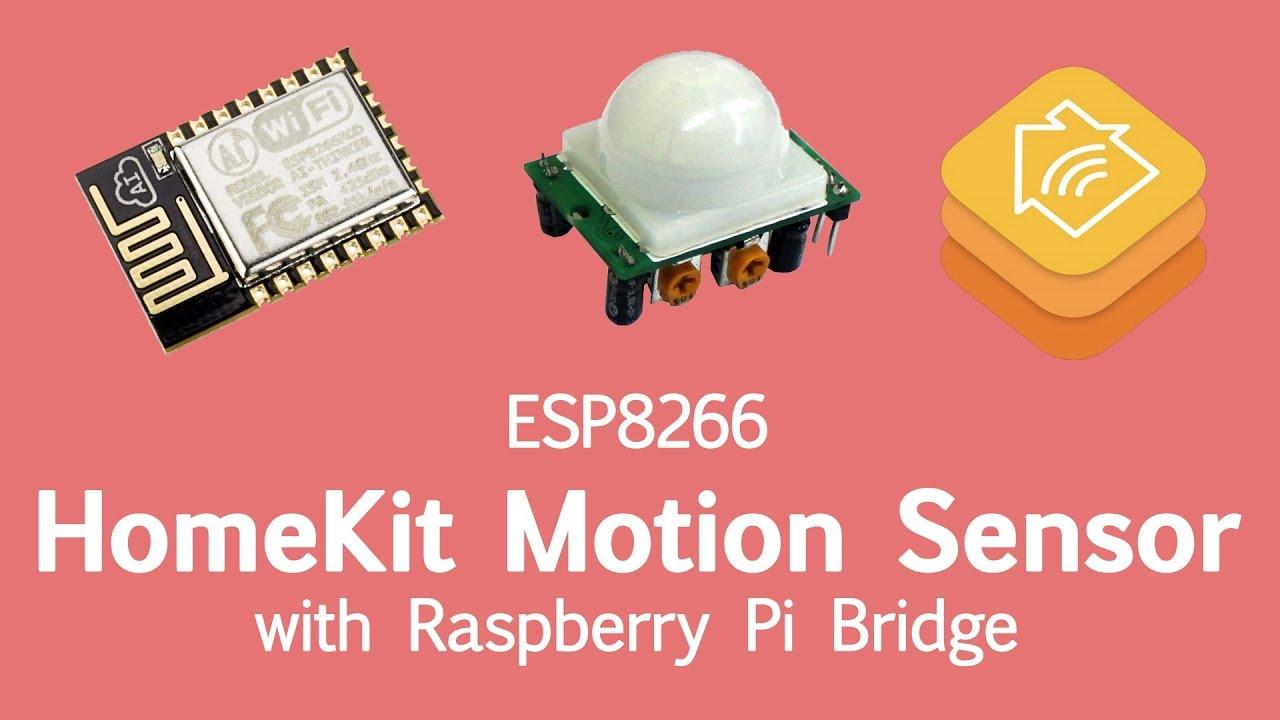 TUTORIAL: ESP8266 Motion Sensor for HomeKit