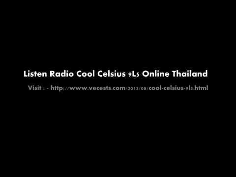 ฟังวิทยุ Cool Celsius 9L5  ประเทศไทย http://www.vecests.com/2013/08/cool-celsius-9l5.html