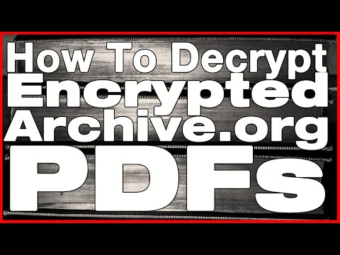 How To Decrypt Encrypted Archive.org PDFs