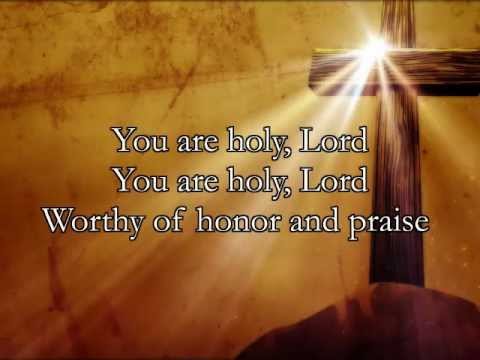 You Are Holy Lord by Brian Ming with Lyrics