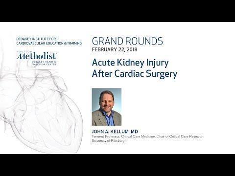 Acute Kidney Injury After Cardiac Surgery (JOHN A. KELLUM, MD) February 22, 2018
