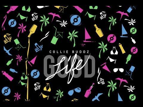Collie Buddz - Yesterday Ft. Jody Highroller & Snoop Dogg ( Good Life )
