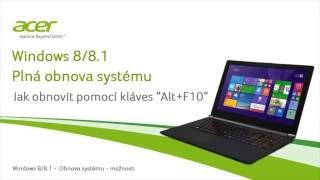 """Windows 8/8.1   Plná obnova systému - Jak obnovit pomocí kláves """"Alt+F10"""""""