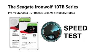 Seagate Ironwolf 10TB - Should you Buy Pro or Not, BlackMagic Test ST10000VN0004 and ST10000NE004