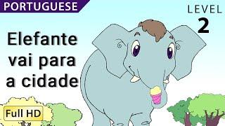 """Elefante vai para a cidade : Learn Portuguese with subtitles- Story for Children """"BookBox.com"""""""