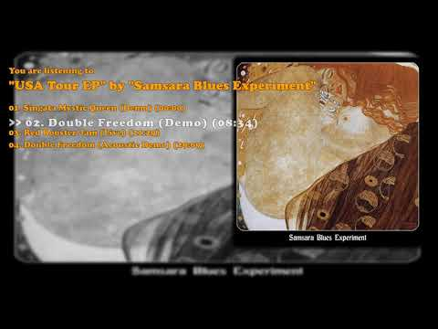 Samsara Blues Experiment - USA Tour EP (Full Album)