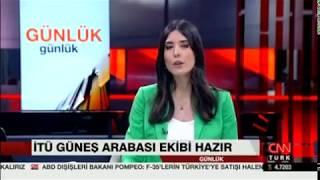 İTÜ Güneş Arabası Ekibi CNN Türk'te