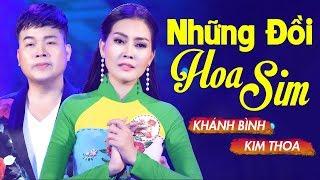 Những Đồi Hoa Sim - Khánh Bình Ft Kim Thoa [MV Official]