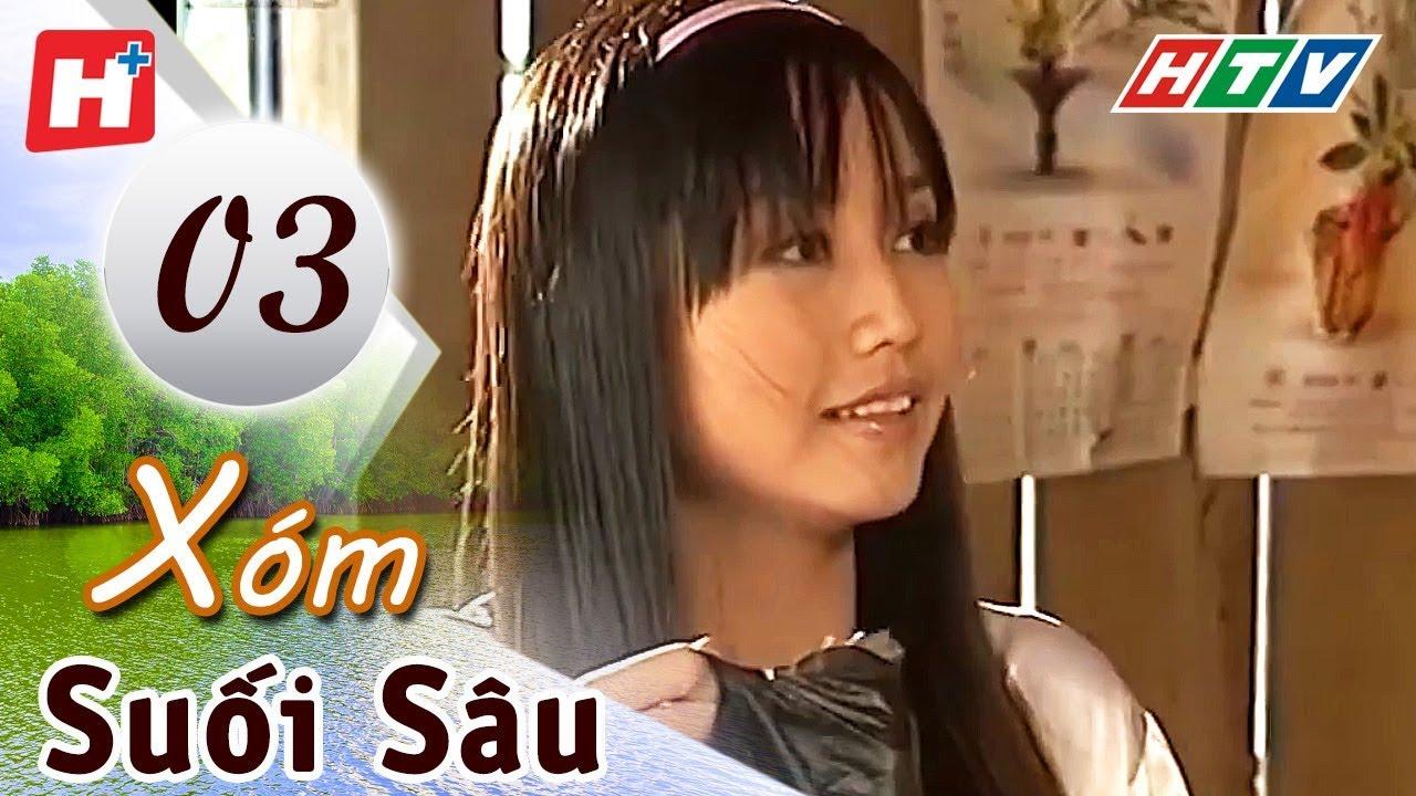 image Xóm Suối Sâu - Tập 3 | HTV Films Tình Cảm Việt Nam Hay Nhất 2019