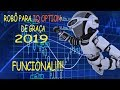 ROBÔ PARA IQ OPTION DE GRAÇA! 2019 FUNCIONAL! - YouTube