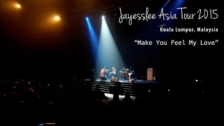 Make You Feel My Love (Bob Dylan) - Jayesslee Asia Tour 2015 Malaysia