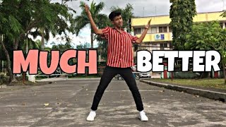 MUCH BETTER - Skusta Clee (Dance Cover) CHOREOGRAPHY by Shanong TV