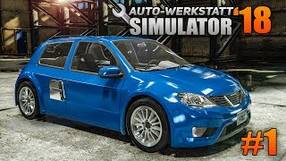 Auto-Werkstatt Simulator 2018 #1 - Schrott-Autos reparieren! | CAR MECHANIC SIMULATOR 2018 deutsch