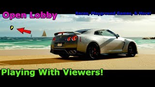 FH3   Open Lobby   Races, Drags, Car Show, Cruise!   Chill Stream   Playing with viewers!