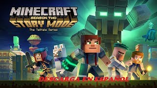 Descargar MINECRAFT STORY MODE SEASON 2 |2018|
