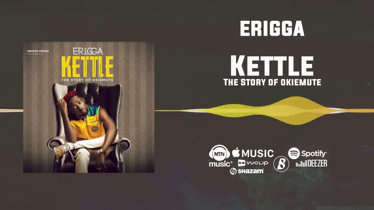 Erigga - Kettle - The Story of Okiemute [Official Audio] ft. Graham D