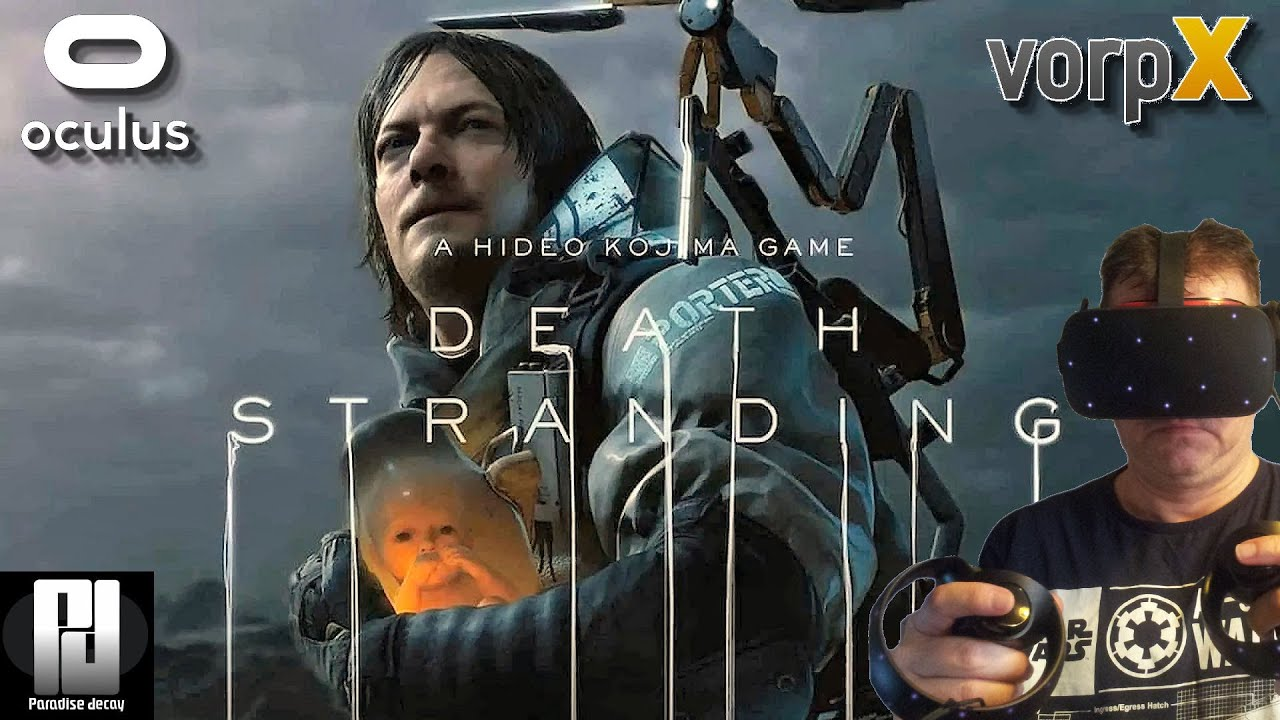 Death Stranding in VR with VorpX is BREATHTAKING! // Oculus Rift S // RTX 2070 Super