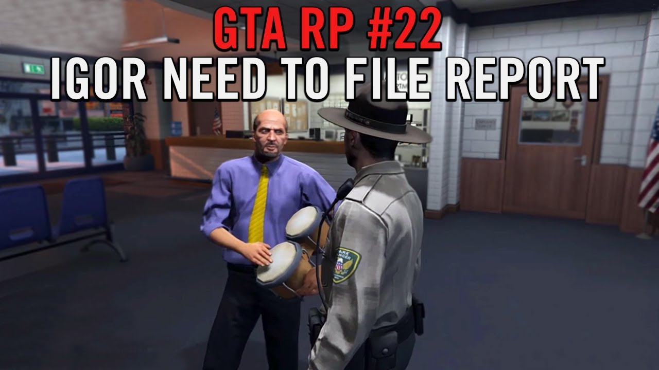 GTA 5 Roleplay - Igor Need To File Report (NoPixel)